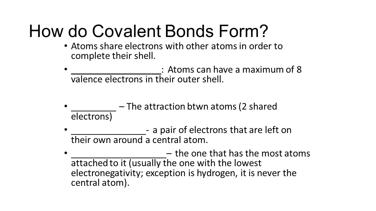 How do Covalent Bonds Form.