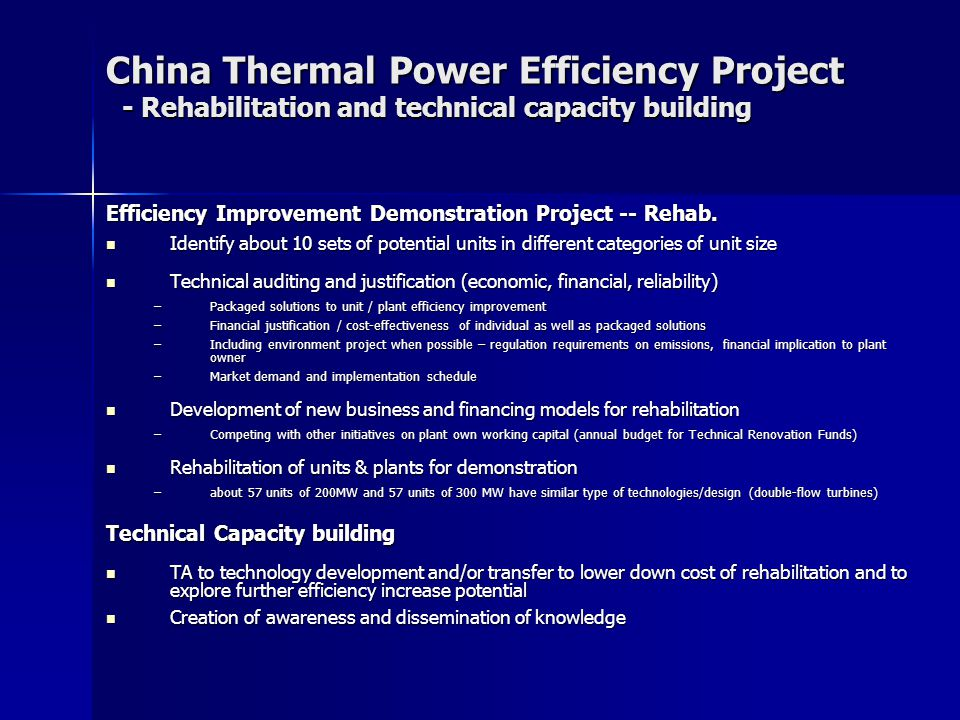 China Thermal Power Efficiency Project - Rehabilitation and technical capacity building Efficiency Improvement Demonstration Project -- Rehab.
