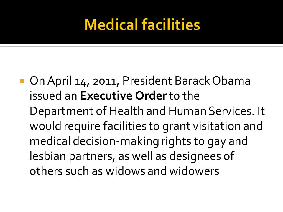  On April 14, 2011, President Barack Obama issued an Executive Order to the Department of Health and Human Services.