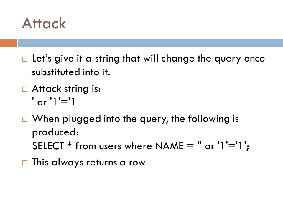 Attack  Let's give it a string that will change the query once substituted into it.