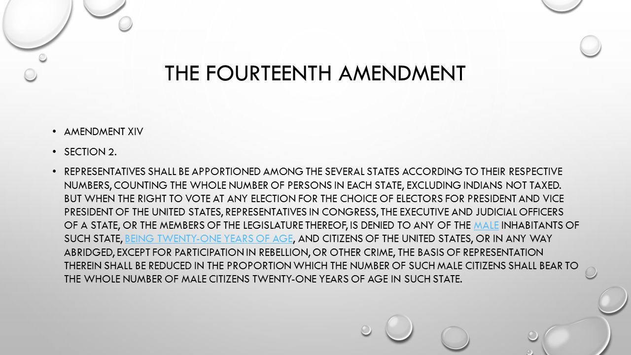 THE FOURTEENTH AMENDMENT AMENDMENT XIV SECTION 1.
