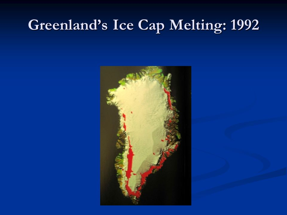 Greenland's Ice Cap Melting: 1992