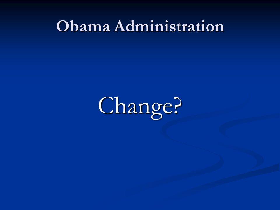 Obama Administration Change