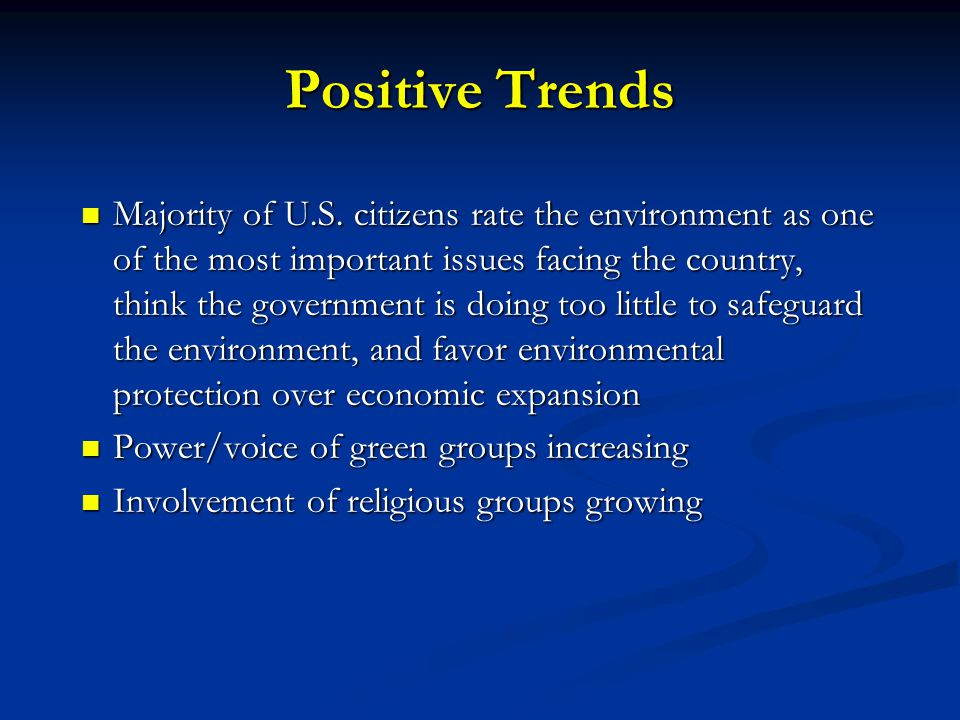 Positive Trends Majority of U.S.