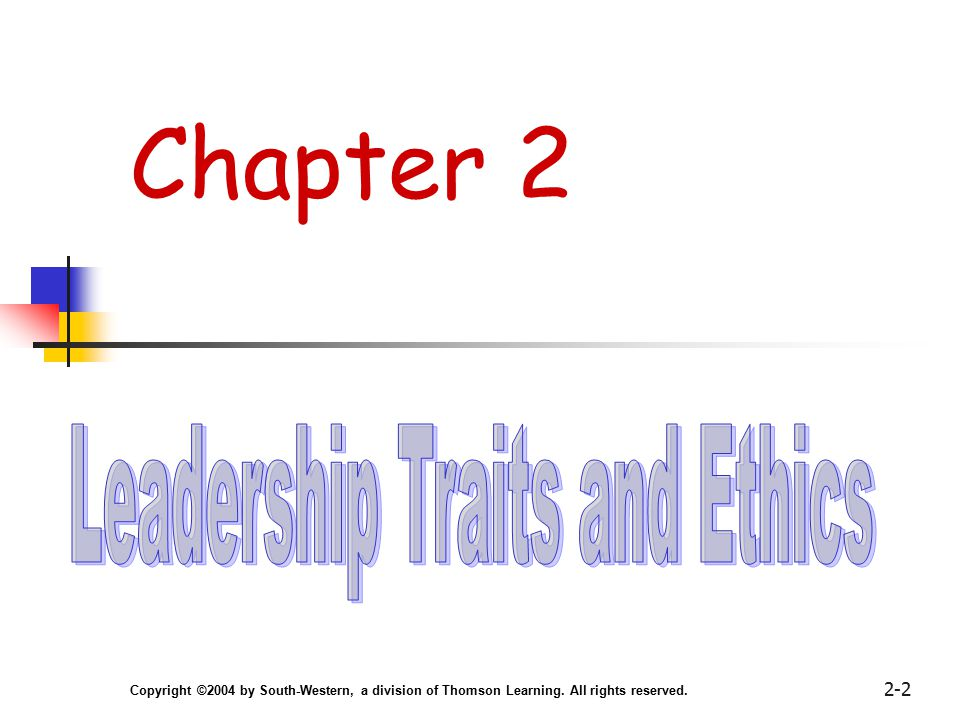 Copyright ©2004 by South-Western, a division of Thomson Learning. All rights reserved. 2-2 Chapter 2