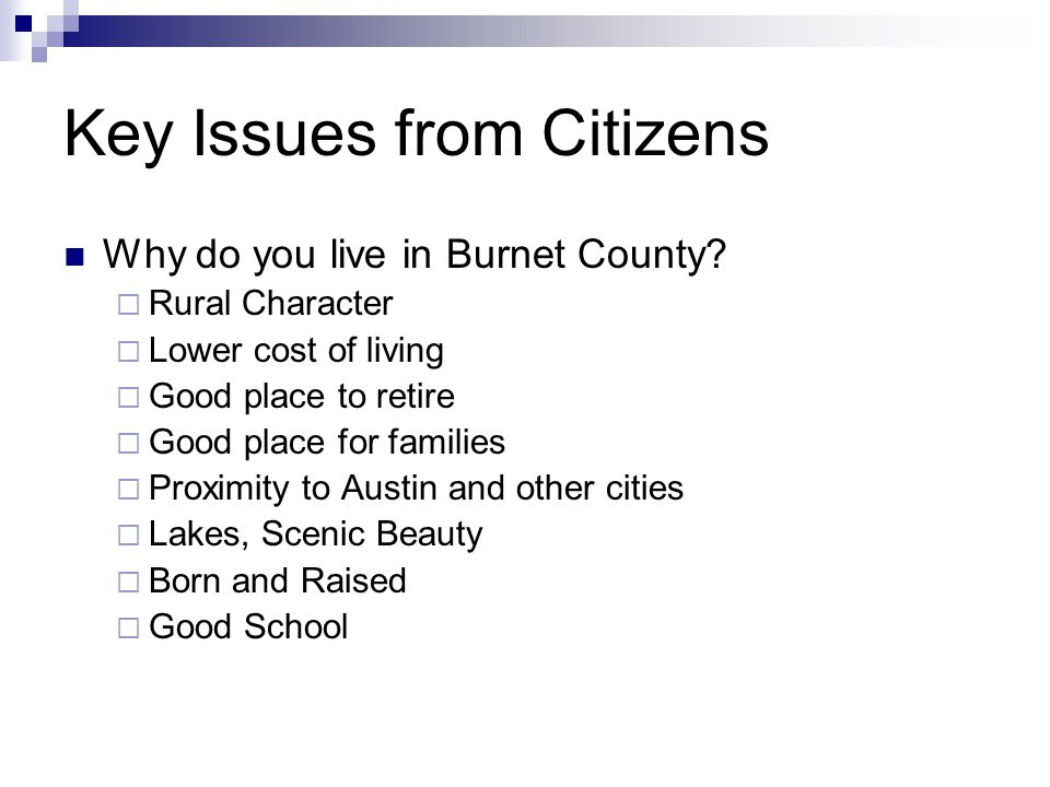 Key Issues from Citizens Why do you live in Burnet County.