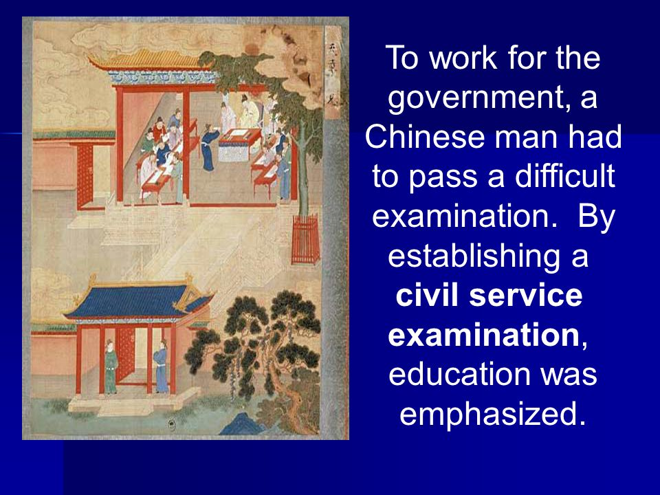 To work for the government, a Chinese man had to pass a difficult examination.
