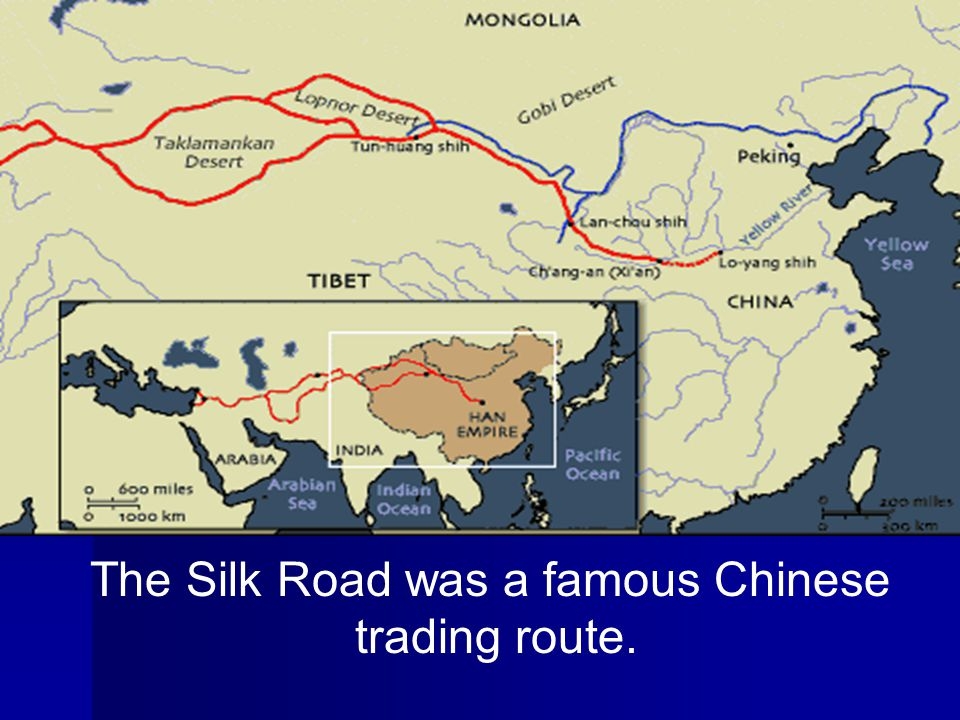 The Silk Road was a famous Chinese trading route.