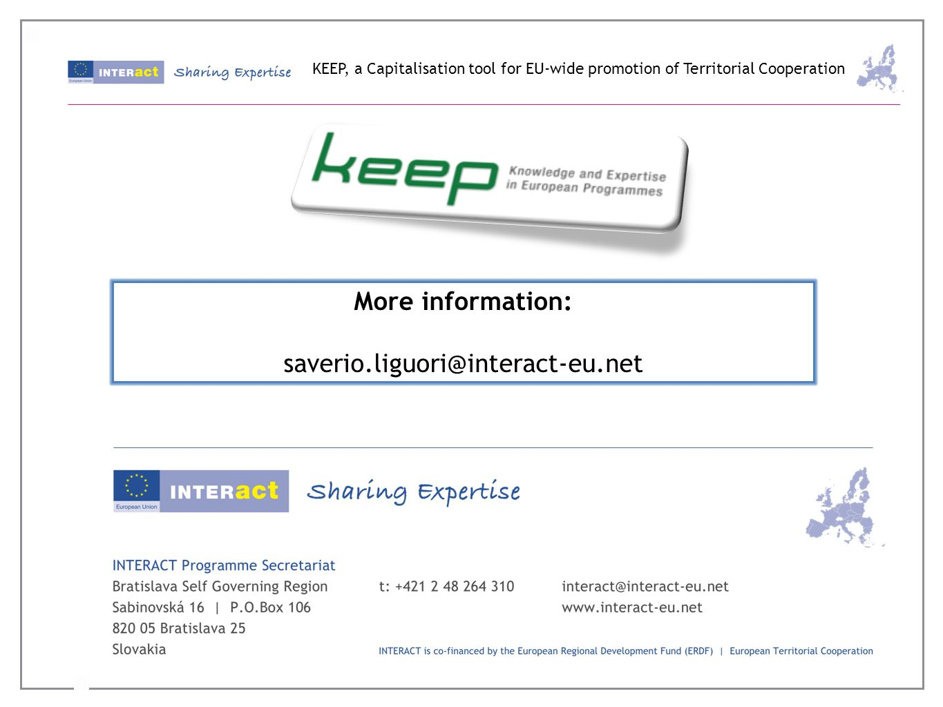 More information: KEEP, a Capitalisation tool for EU-wide promotion of Territorial Cooperation