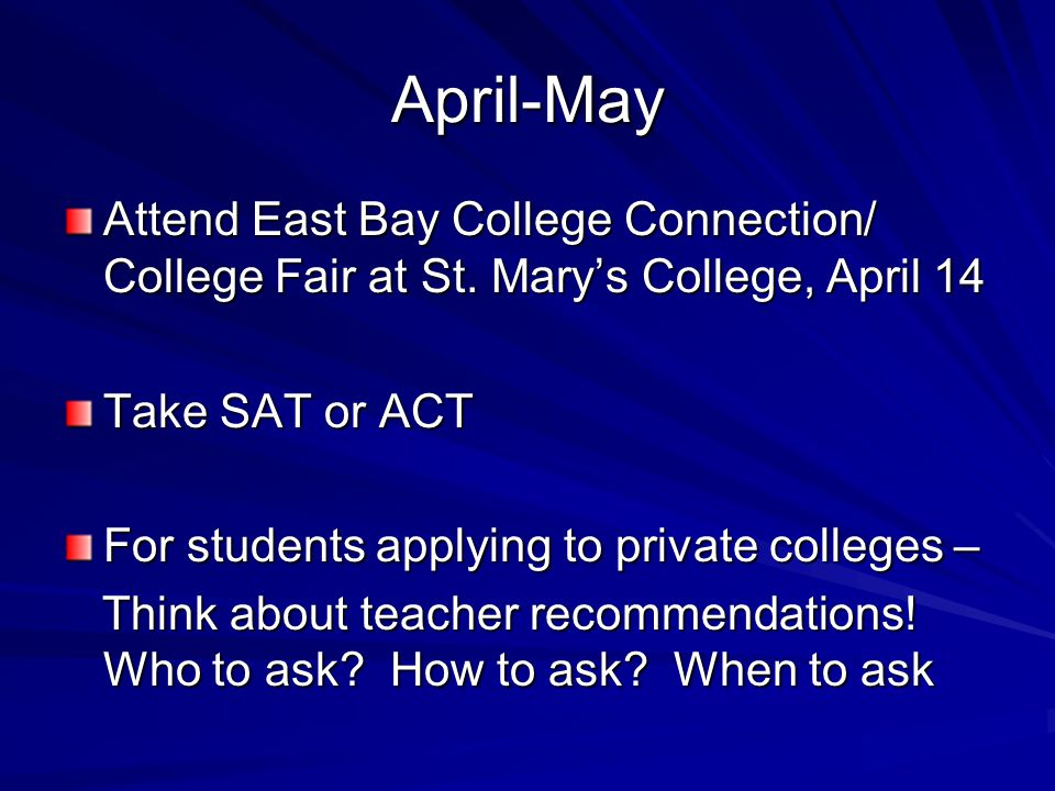 April-May Attend East Bay College Connection/ College Fair at St.