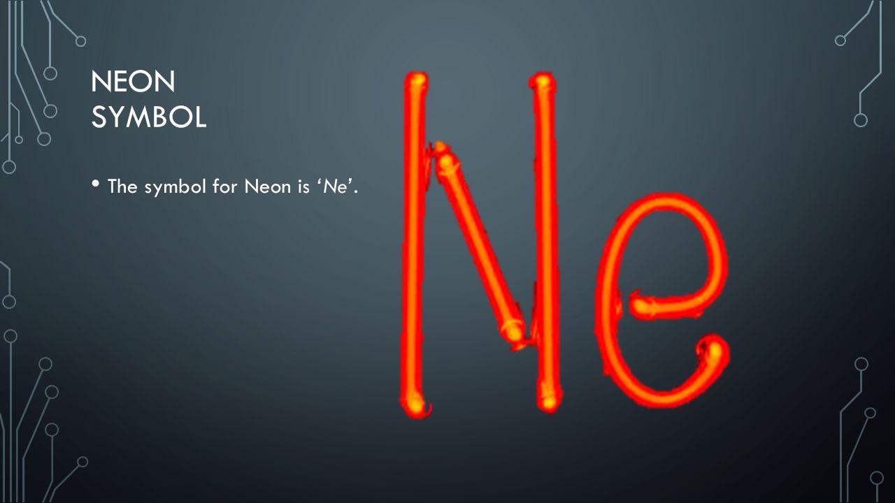 Neon by tom anderson 8c neon symbol the symbol for neon is ne 2 neon symbol the symbol for neon is ne buycottarizona Images