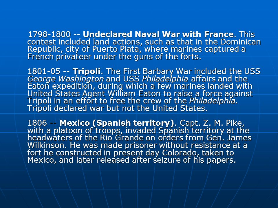 Undeclared Naval War with France.
