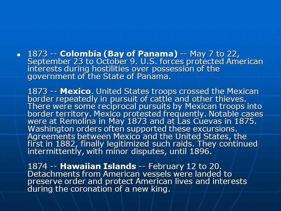 Colombia (Bay of Panama) -- May 7 to 22, September 23 to October 9.