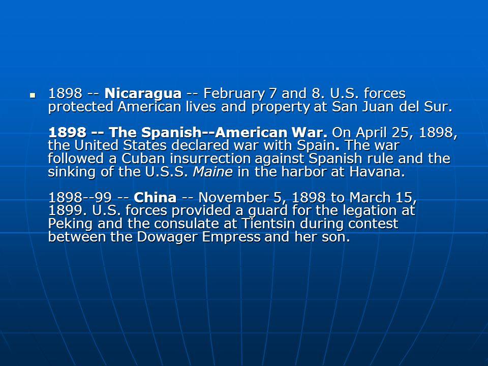 1898 -- Nicaragua -- February 7 and 8. U.S.