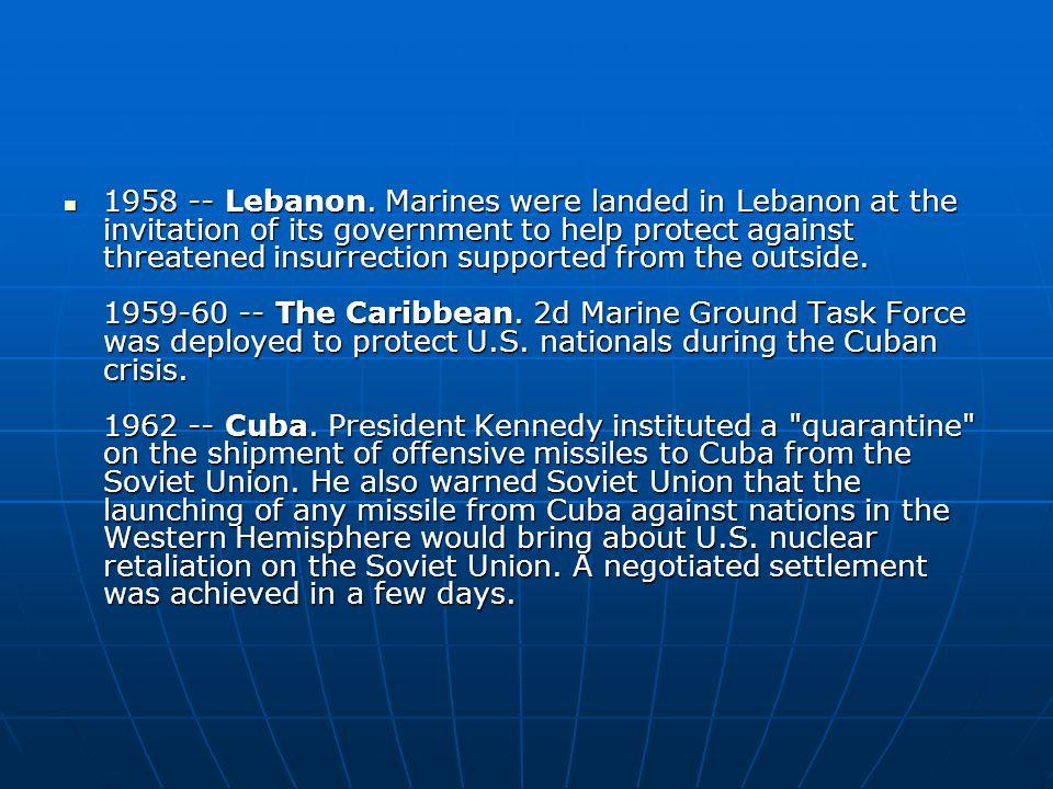 1958 -- Lebanon.