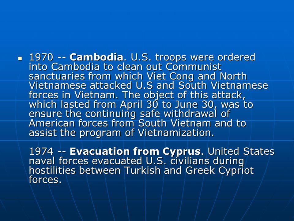 1970 -- Cambodia. U.S.
