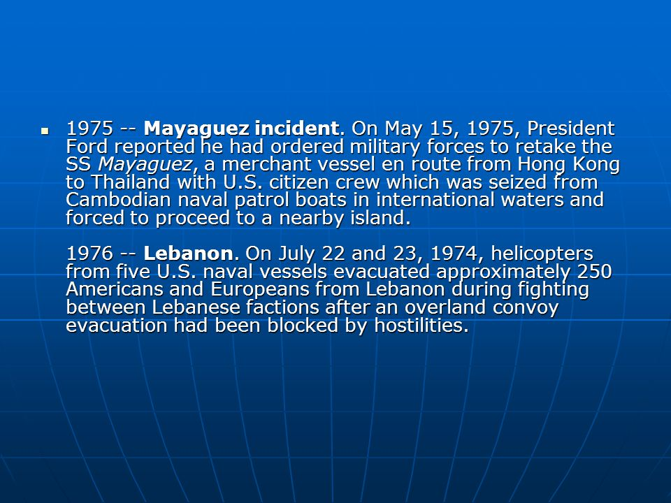 Mayaguez incident.