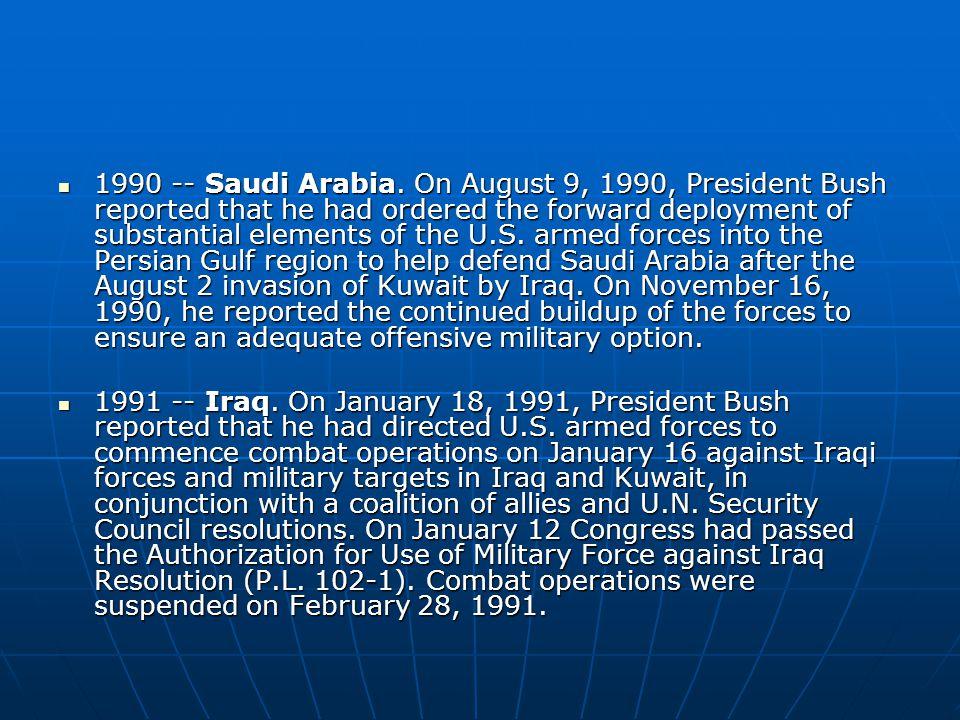 1990 -- Saudi Arabia.
