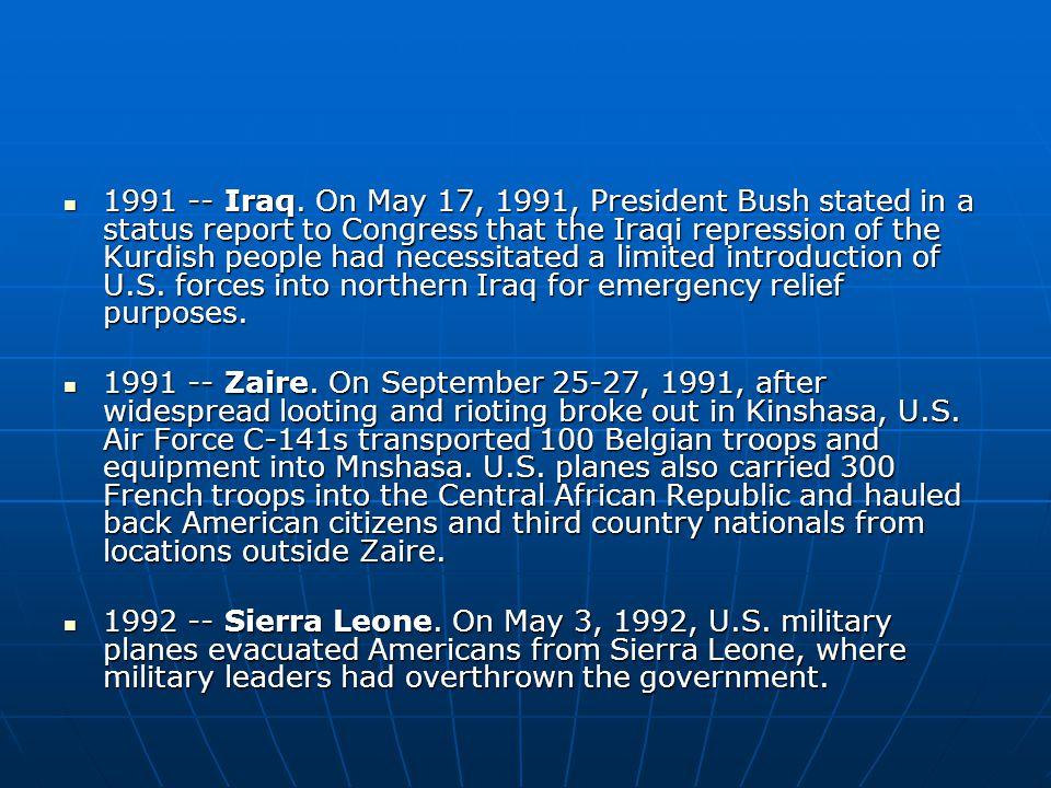 1991 -- Iraq.