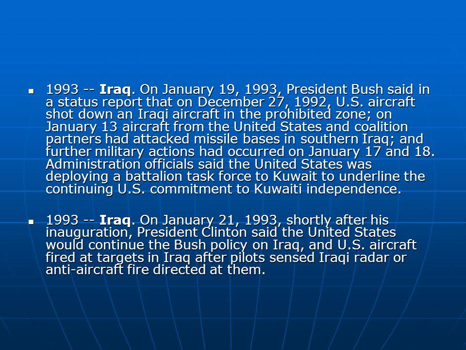 1993 -- Iraq.
