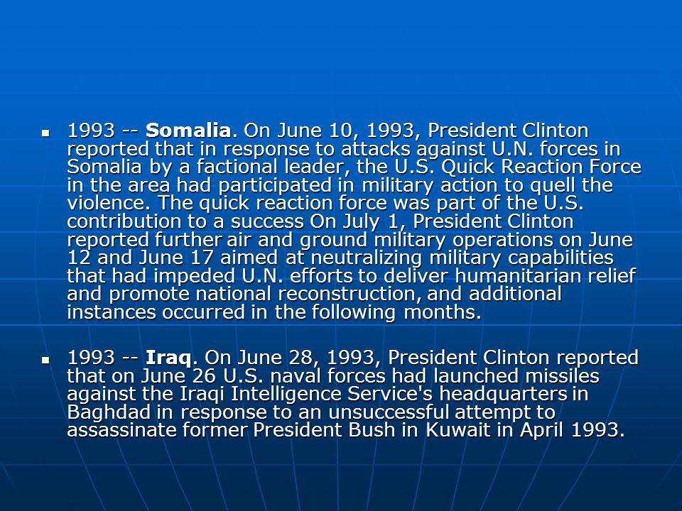 1993 -- Somalia.