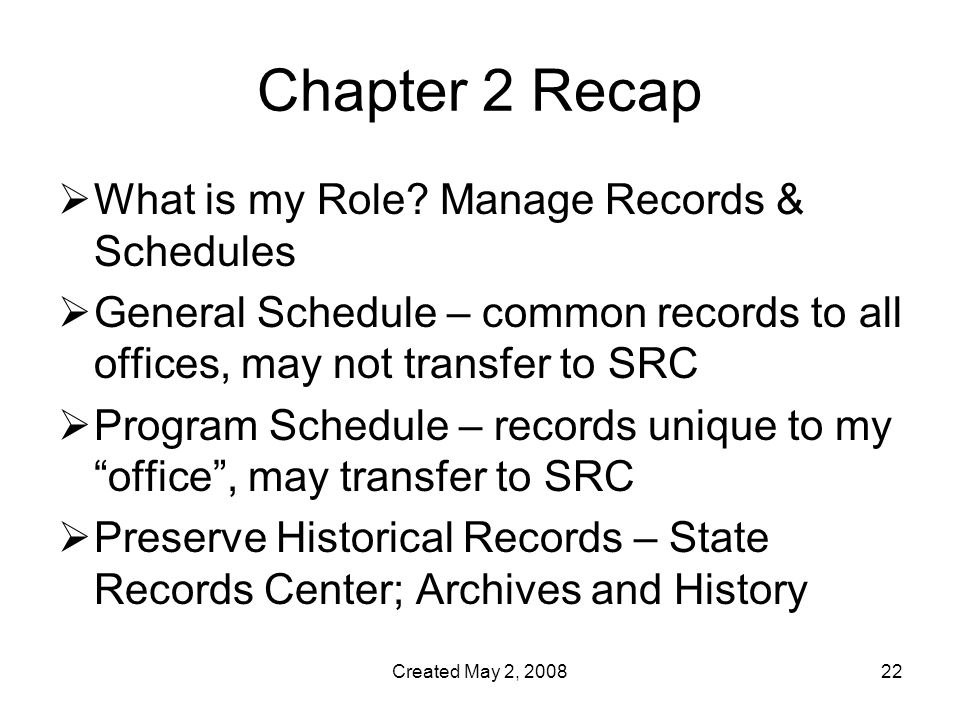 Created May 2, Chapter 2 Recap  What is my Role.
