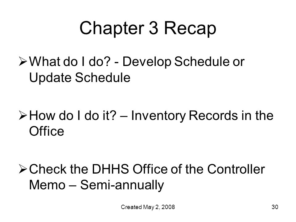Created May 2, Chapter 3 Recap  What do I do.