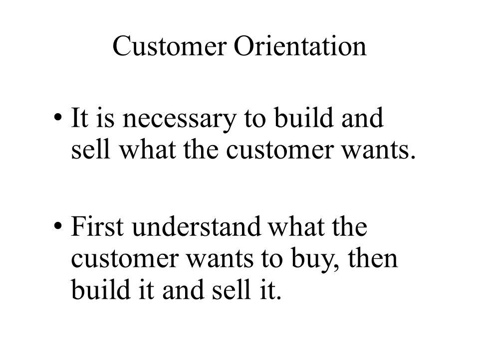 It is necessary to build and sell what the customer wants.