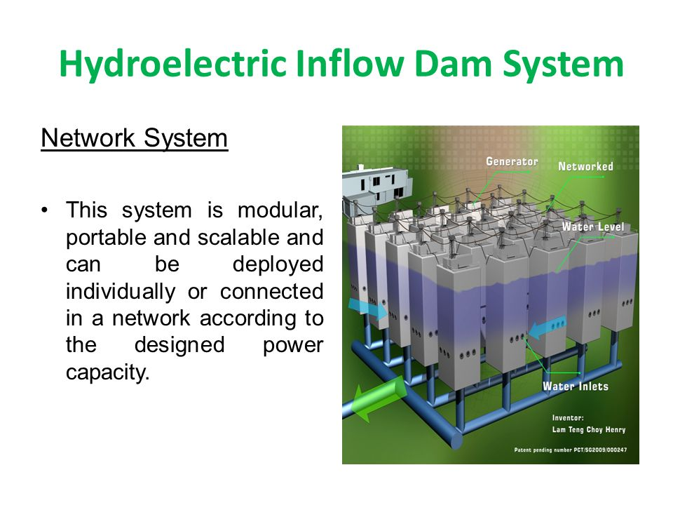 Hydroelectric Inflow Dam System Network System This system is modular, portable and scalable and can be deployed individually or connected in a network according to the designed power capacity.