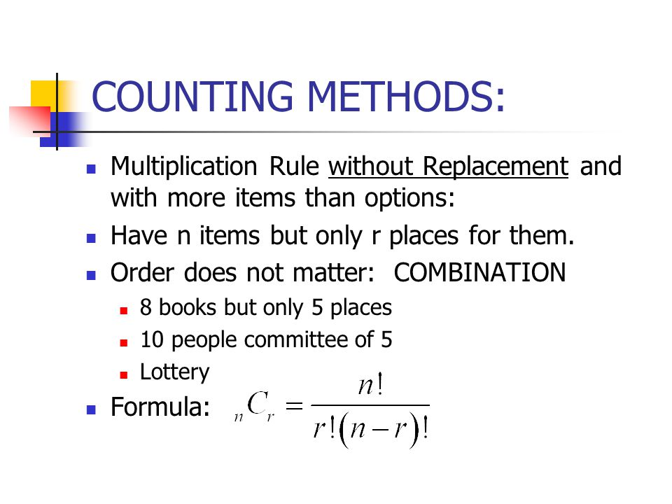 COUNTING METHODS: Multiplication Rule without Replacement and with more items than options: Have n items but only r places for them.