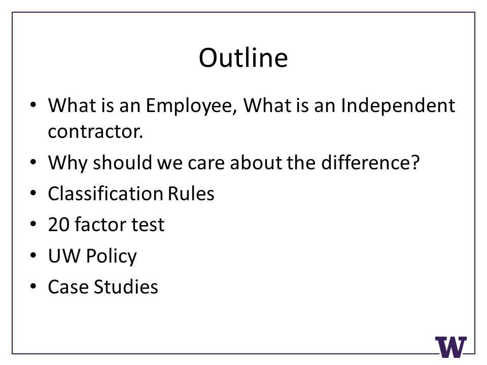 Employee Or Independent Contractor Uw Campus Tax Training  Ppt