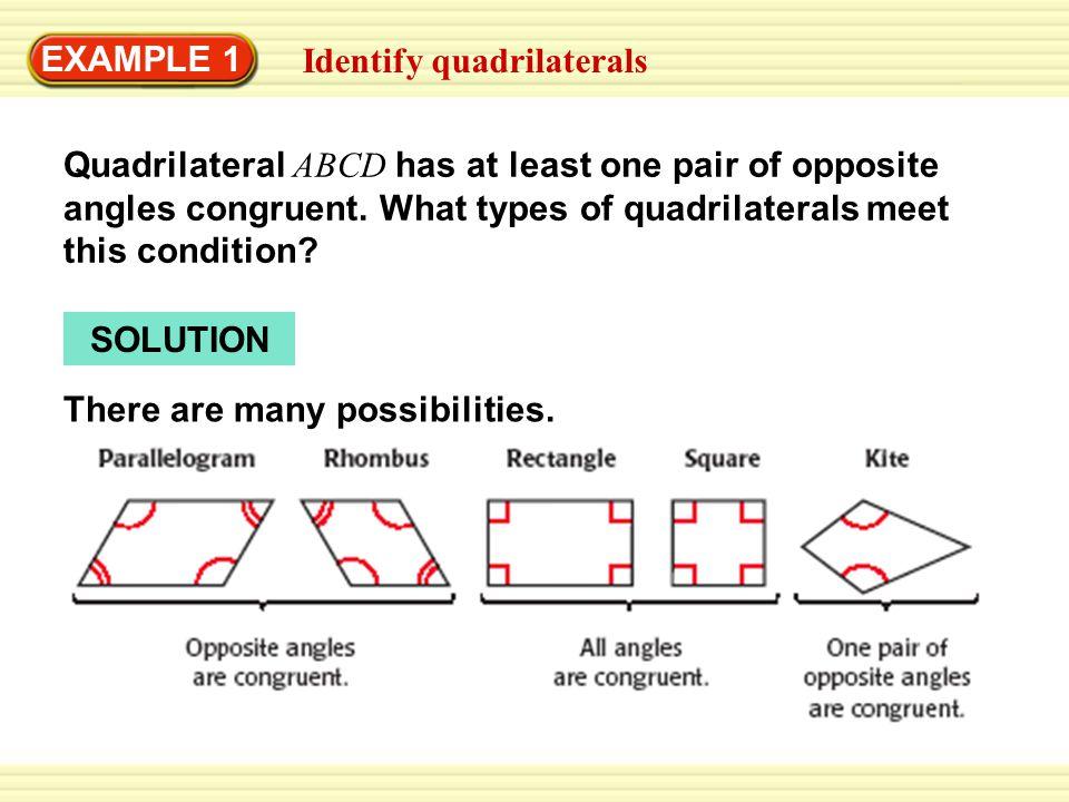 Example 1 identify quadrilaterals quadrilateral abcd has at least example 1 identify quadrilaterals quadrilateral abcd has at least one pair of opposite angles congruent ccuart Images