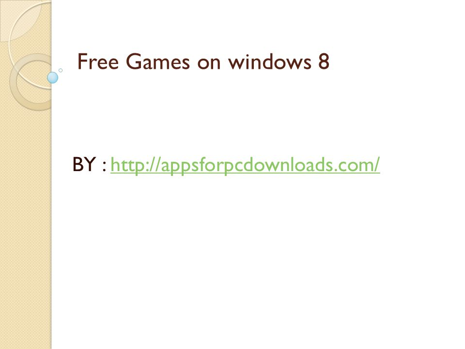 Free Games on windows 8 BY :