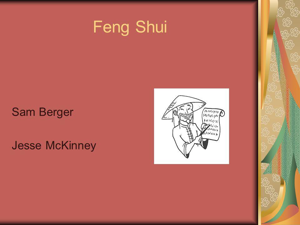 Feng Shui Sam Berger Jesse McKinney. Feng Shui Defined Wind & Water ...