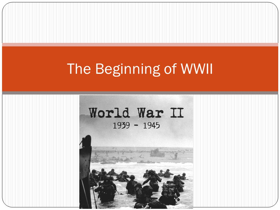 The Beginning of WWII