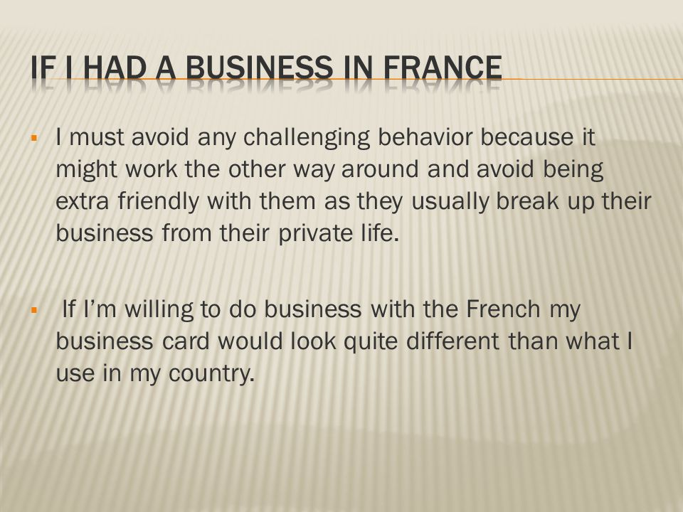 Done by: Noura Khalifa  The French is an Individualistic culture ...