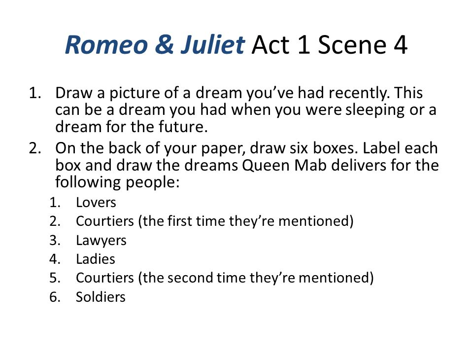 romeo and juliet acts 4 and In william shakespeare's romeo and juliet , a long she is prepared to defy her parents and marry romeo in secret in act iii, scene 5.