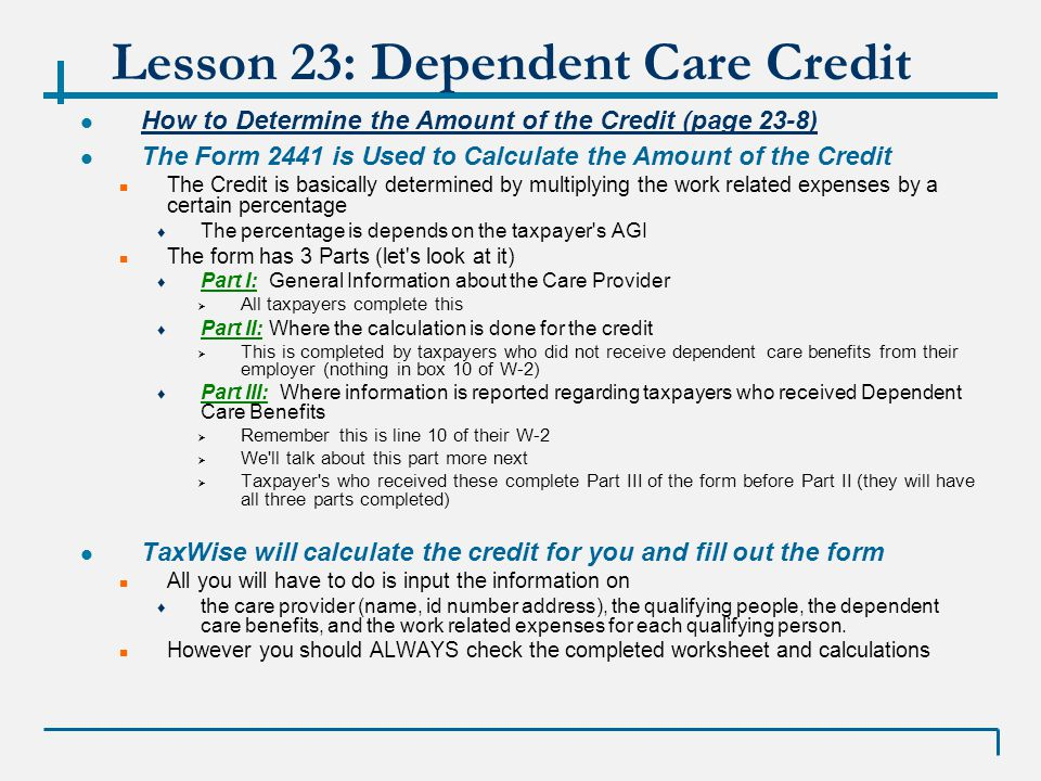 VITA 011709 Lesson 23 Credit for Child and Dependent Care – Credit Limit Worksheet 2441