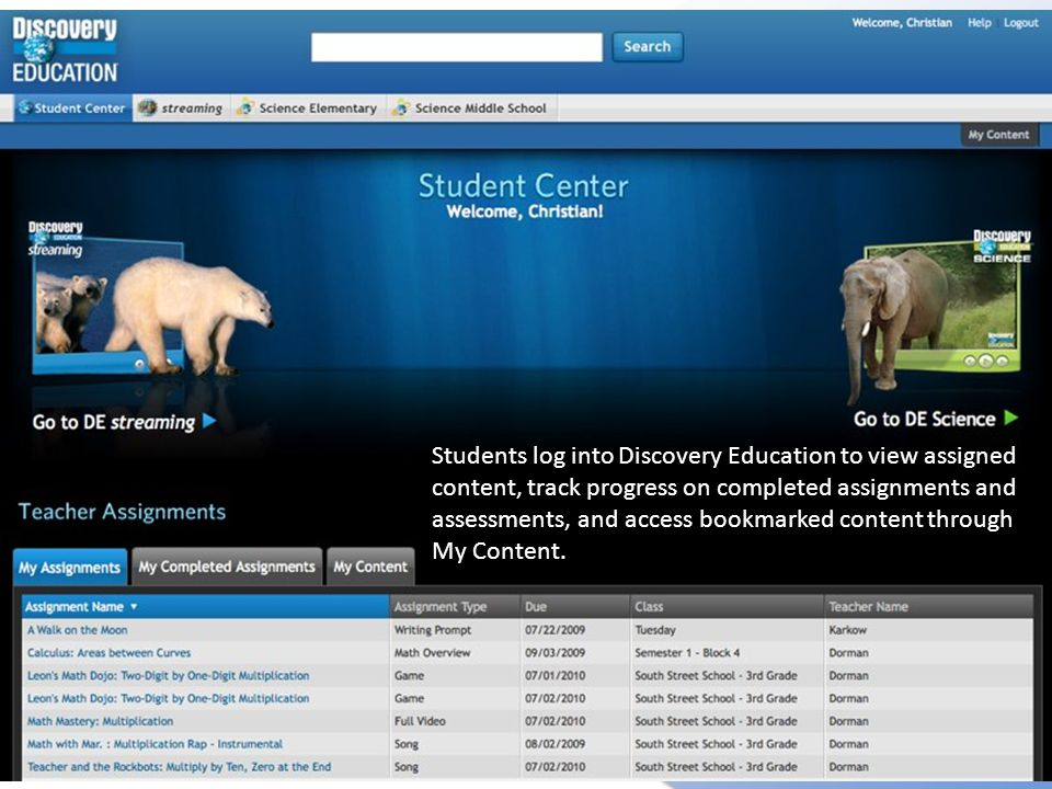 Students log into Discovery Education to view assigned content, track progress on completed assignments and assessments, and access bookmarked content through My Content.