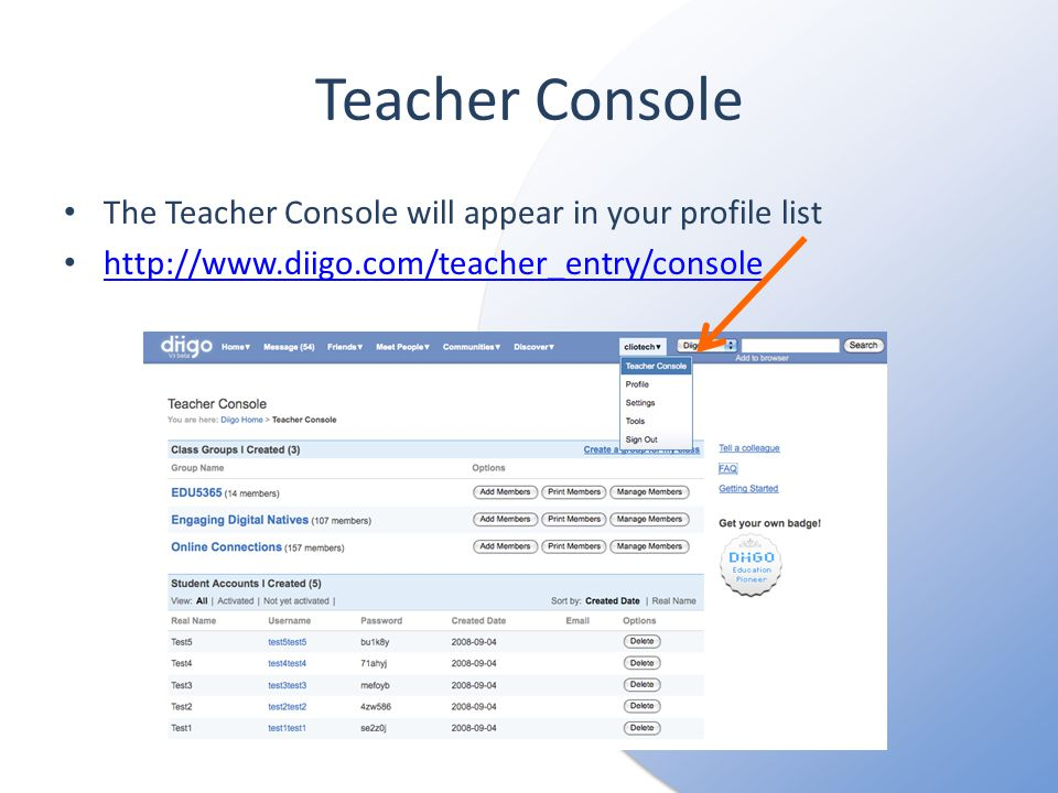Teacher Console The Teacher Console will appear in your profile list