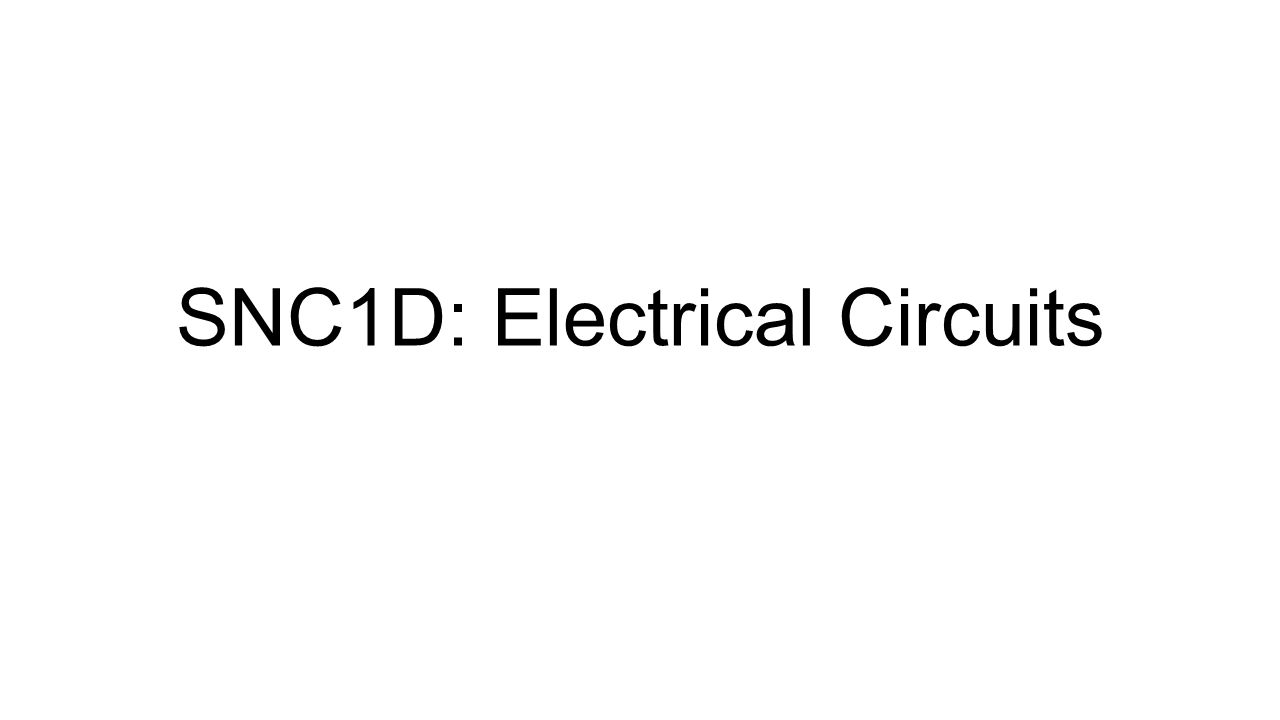 SNC1D: Electrical Circuits. Circuit Parts Name of PartDraw the ...