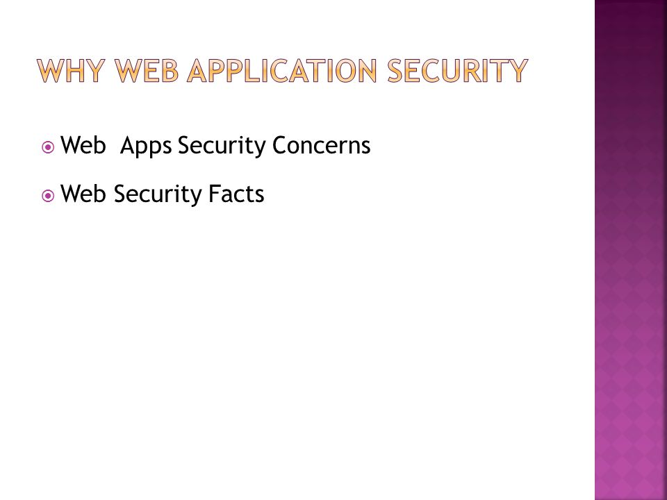  Web Apps Security Concerns  Web Security Facts