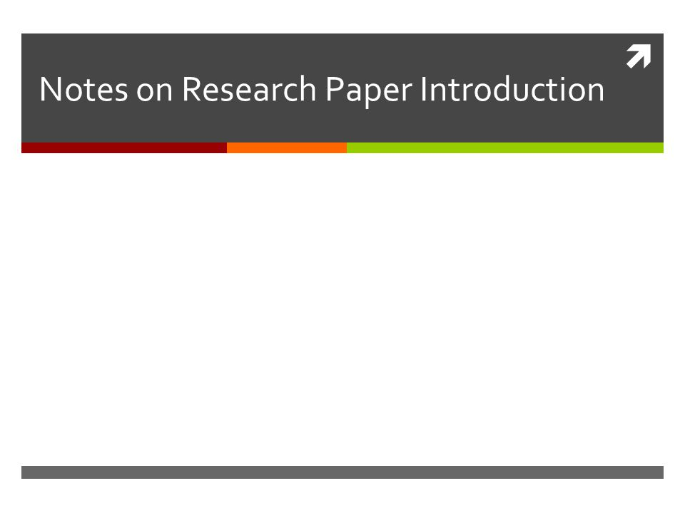 write good introductions research paper A research guide for students the logical steps to writing a good research paper be provided early in your paper – in the introduction.