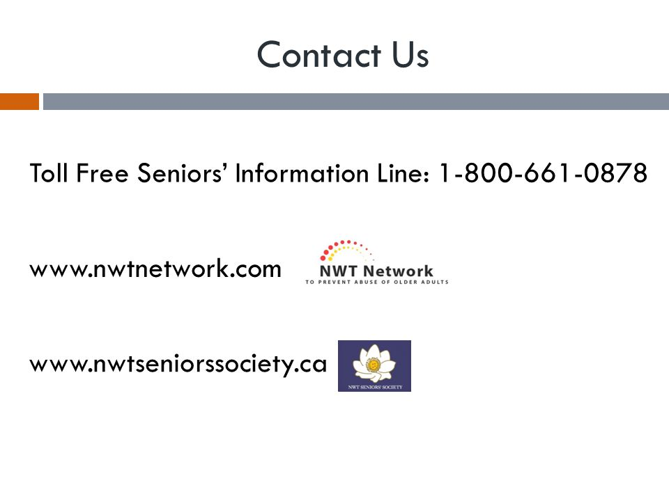 Contact Us Toll Free Seniors' Information Line: