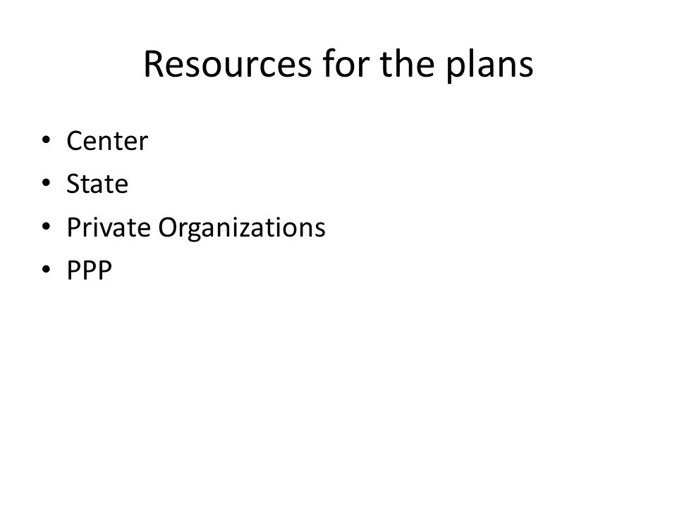 Resources for the plans Center State Private Organizations PPP