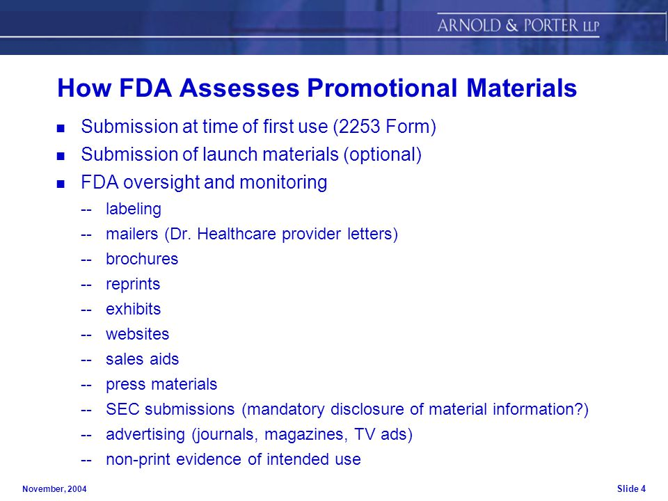 November, 2004 Slide 1 FDA PROMOTIONAL RULES The Fifth Annual ...