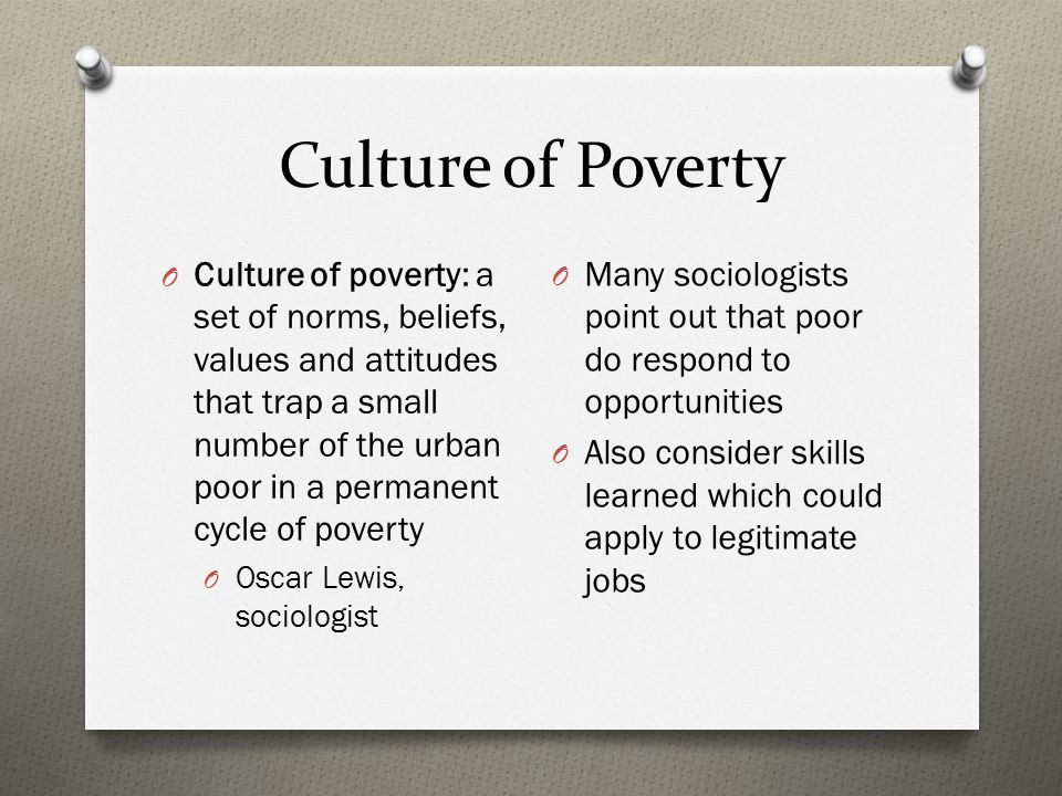 culture of poverty oscar lewis theories of poverty the culture of  social stratification social inequality social differentiation 26 culture of poverty