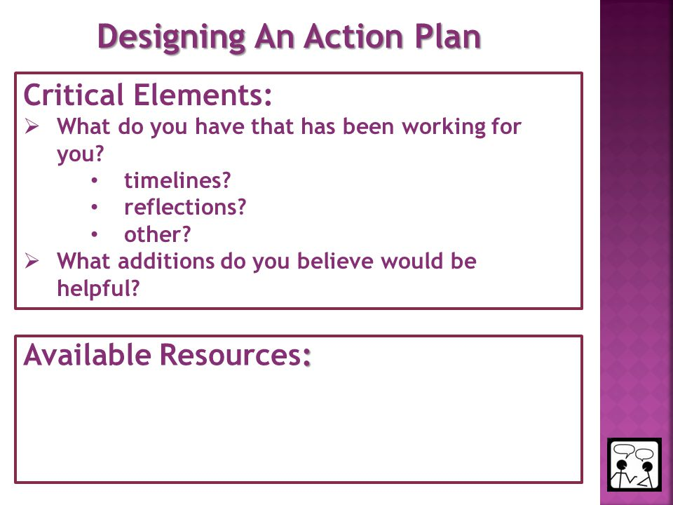 Critical Elements:  What do you have that has been working for you.