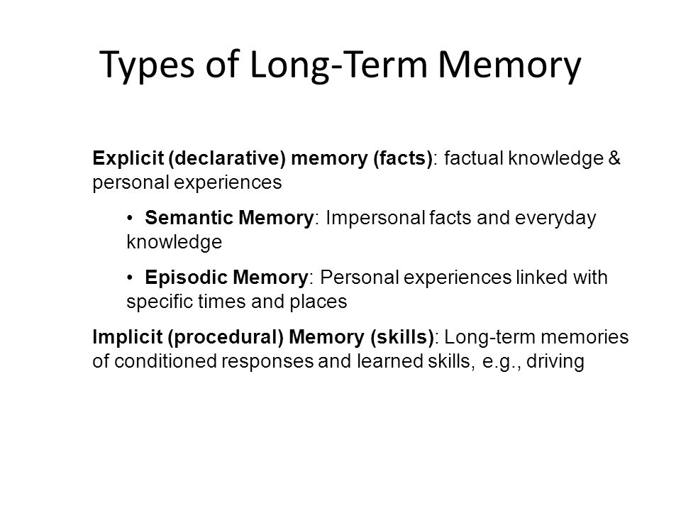 Long-Term Memory (LTM) Storing information relatively permanently Stored on basis of meaning and importance Long-Term Memory (LTM)