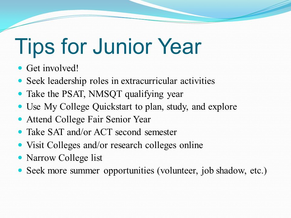Tips for Junior Year Get involved.